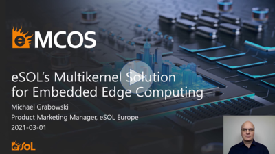 Presentation: eMCOS - a high-performance RTOS for embedded multicore applications with mixed criticality